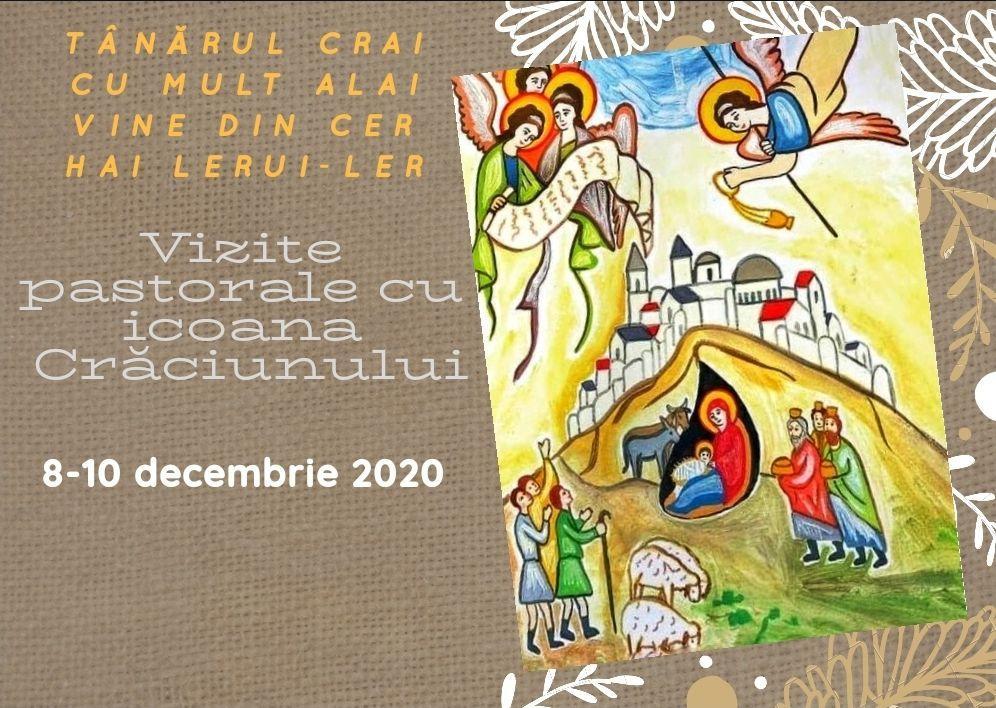 Programul vizitelor pastorale cu icoana Crăciunului